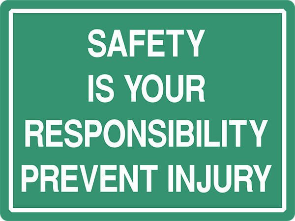 SS11 SAFETY IS YOUR - signsmart - signs