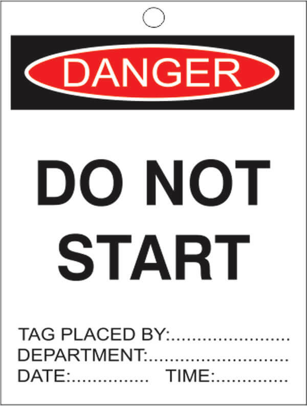 TAGS DT 4-do-not-start-signsmart